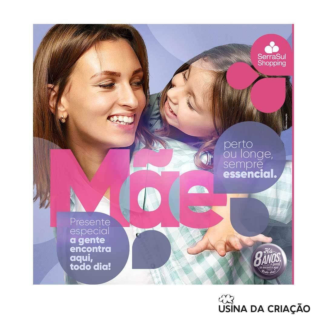 Campanha de Dia das Mães 2021 - SerraSul Shopping